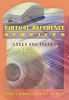 Virtual Reference Services: Issues and…