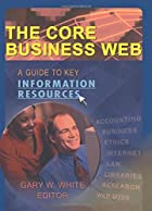 The Core Business Web: A Guide to Key…