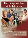 Katz, Linda S: The Image and Role of the Librarian (Reference Librarian)