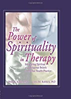 The Power of Spirituality in Therapy:…
