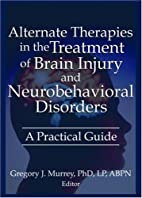 Alternate Therapies in the Treatment of…