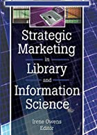 Strategic Marketing in Library and&hellip;