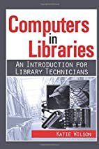Computers in Libraries: An Introduction for…