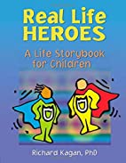 Real life heroes : a life storybook for…