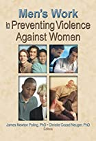 Men's Work in Preventing Violence Against…