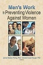 Men's Work in Preventing Violence Against…