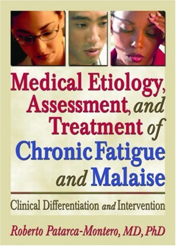 medical-etiology-assessment-and-treatment-of-chronic-fatigue-and-malaise-clinical-differentiation-and-intervention-what-does-the-research-say