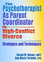 The psychotherapist as parent coordinator in…