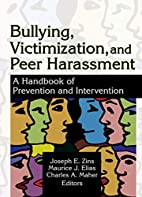 Bullying, victimization, and peer harassment…