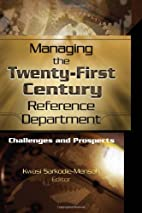 Managing the Twenty-First Century Reference…