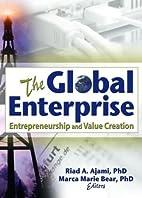 The global enterprise : entrepreneurship and…