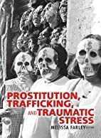Prostitution, Trafficking and Traumatic…