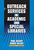 Katz, Linda S: Outreach Services in Academic and Special Libraries