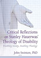 Critical Reflections on Stanley Hauerwas'…