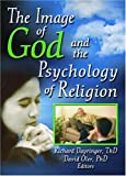 Dayringer, Richard: The Image Of God And The Psychology Of Religion
