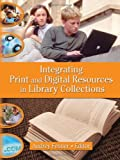 [???]: Integrating Print and Digital Resources in Library Collections