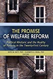 The Promise of Welfare Reform: Political…