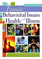 Family Behavioral Issues in Health And…