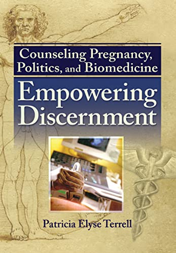 counseling-pregnancy-politics-and-biomedicine-empowering-discernment