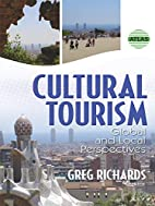 Cultural Tourism: Global And Local…