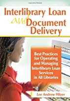 Interlibrary Loan And Document Delivery:…