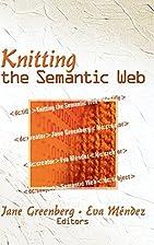Knitting the Semantic Web by Jane Greenberg