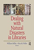 Dealing with Natural Disasters In libraries…