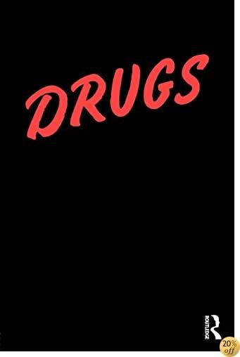 Drugs: America's Holy War