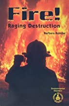 Fire!: Raging Destruction (Cover-to-Cover…