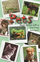 Pets: Never Dance With a Tree Frog…