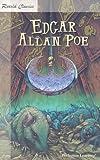 Poe, Edgar Allan: Edgar Allan Poe (Retold Classics)