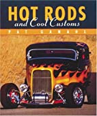 Hot Rods and Cool Customs (Tiny Folios) by…