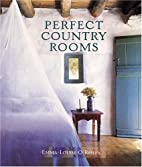 Perfect Country Rooms by Emma-Louise…
