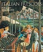 Italian Frescoes: The Early Renaissance…