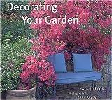 Cox, Jeff: Decorating Your Garden