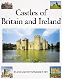 Plantagenet Somerset Fry Staff: Castles of Britain and Ireland