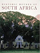 Historic Houses of South Africa by Graham…