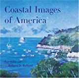Ellis, Ray: Coastal Images of America