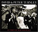 Turnley, David: In Times of War and Peace