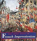 Kelder, Diane: The Great Book of French Impressionism: Tiny Folio