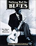 Cohn, Lawrence: Nothing but the Blues: The Music and the Musicians