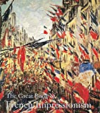 Kelder, Diane: The Great Book of French Impressionism