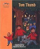 Tom Thumb by Charles Perrault