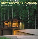 Bradbury, Dominic: New Country Houses