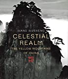 Harper, Damian: Celestial Realm: The Yellow Mountains of China