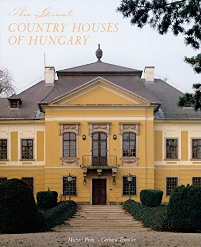 the-great-country-houses-of-hungary