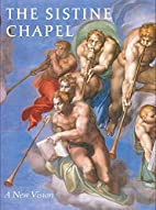 The Sistine Chapel: A New Vision by Heinrich…