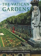 The Vatican gardens : an architectural and…