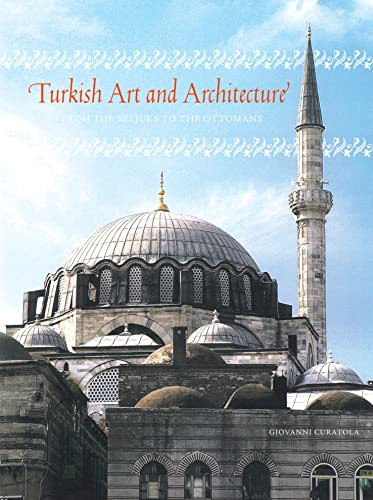 turkish-art-and-architecture-from-the-seljuks-to-the-ottomans