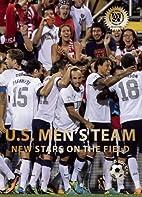 U.S. Men's Team: New Stars on the Field…